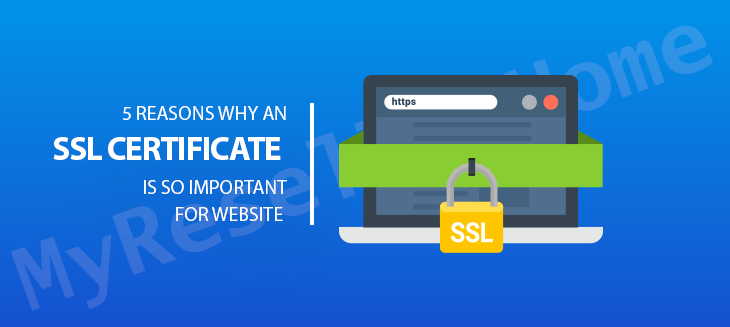 5 Reasons Why an SSL Certificate is So Important for Website